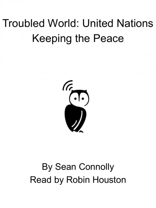 Troubled World: United Nations - Keeping the Peace Cover