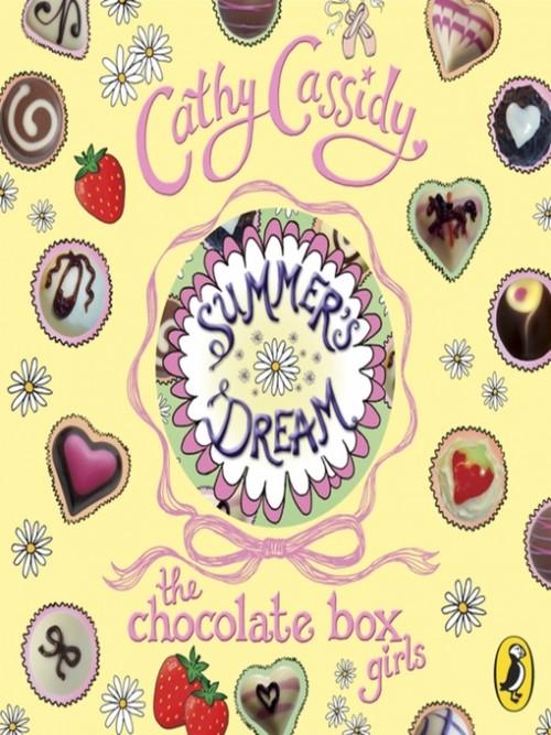 Chocolate Box Girls Book 3: Summer's Dream Cover