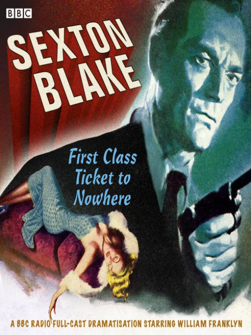 Sexton Blake: First Class Ticket To Nowhere Cover