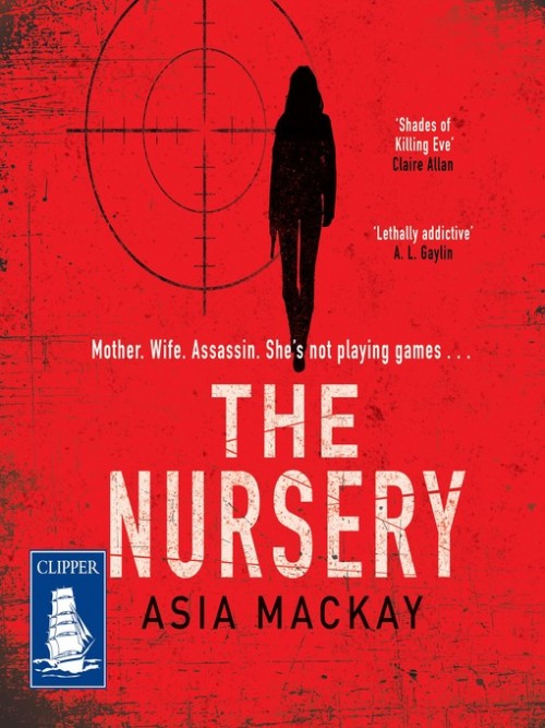 Alexis Tyler Series Book 2: The Nursery Cover