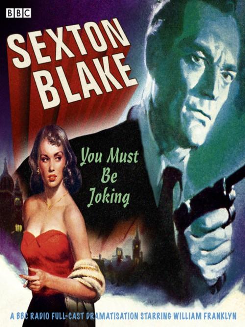 Sexton Blake: You Must Be Joking Cover