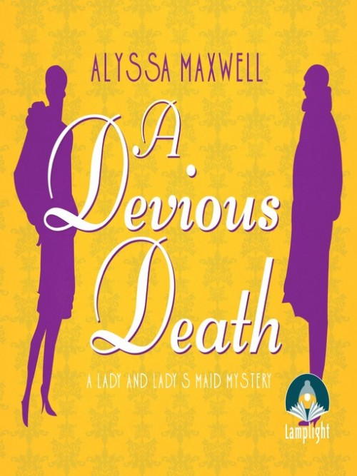 Lady and Lady's Maid Mystery Book 3: A Devious Death Cover
