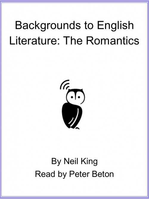 Backgrounds To English Literature: The Romantics Cover