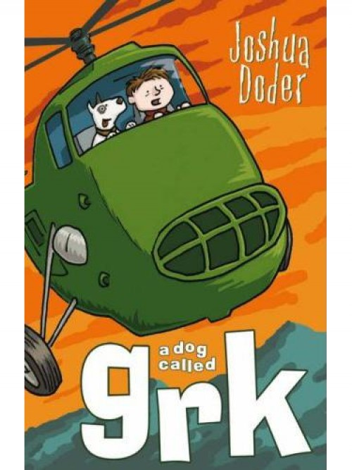 A Dog Called Grk Series Book 1: A Dog Called Grk Cover