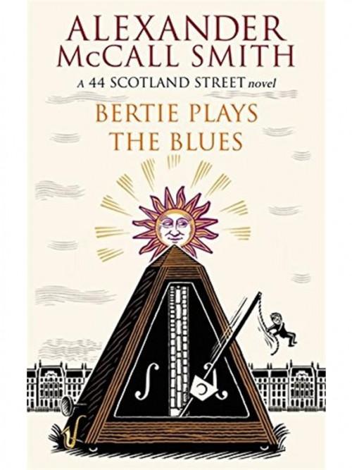 44 Scotland Street Series Book 7: Bertie Plays the Blues Cover
