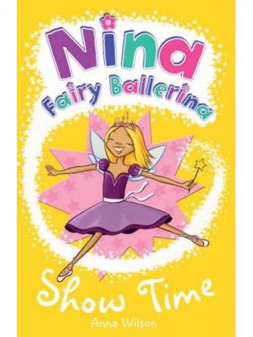 Nina Fairy Ballerina: Best Friends & Show Time Cover