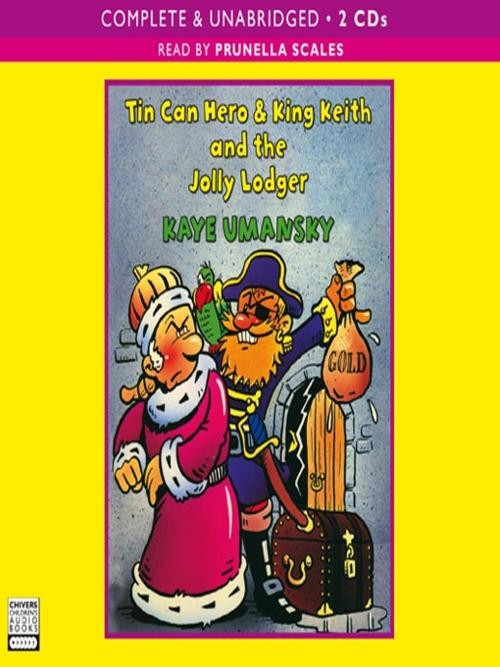 Tin Can Hero & King Keith and the Jolly Lodger Cover