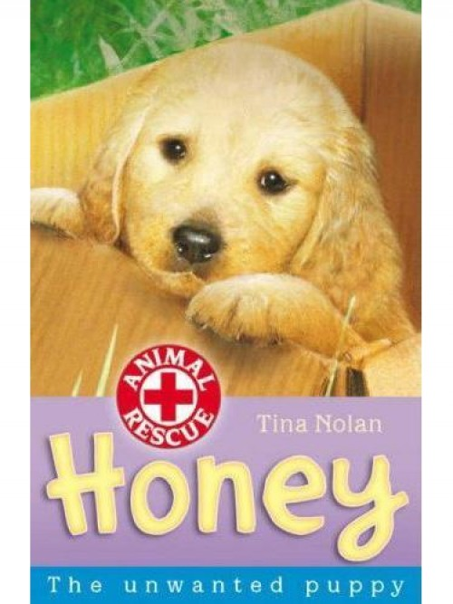 Animal Rescue: Honey the Unwanted Puppy & Charlie the Home-alone Kitten Cover