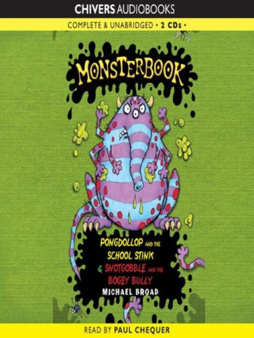 Pongdollop and the School Stink & Snotgobble and the Bogey Bully Cover