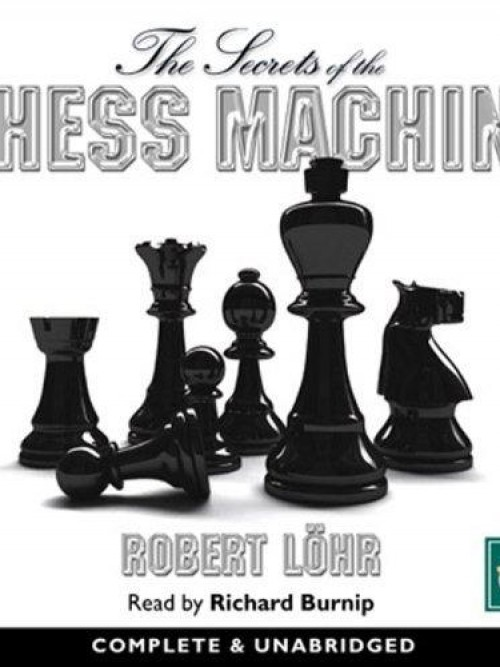The Secrets of the Chess Machine Cover
