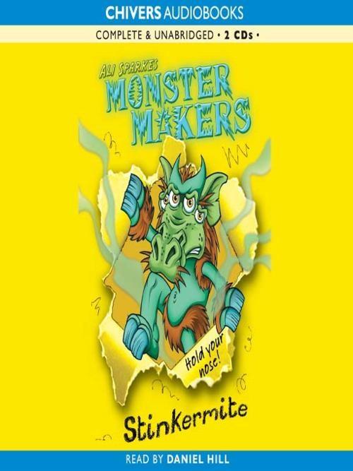 Monster Makers: Stinkermite Cover