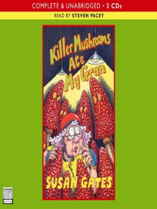Killer Mushrooms Ate My Gran Cover