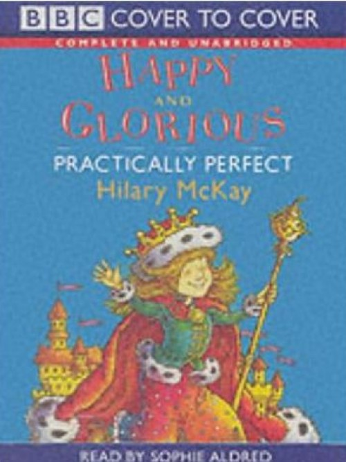 Happy and Glorious & Practically Perfect Cover