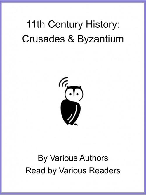 11th Century History: Crusades & Byzantium Cover