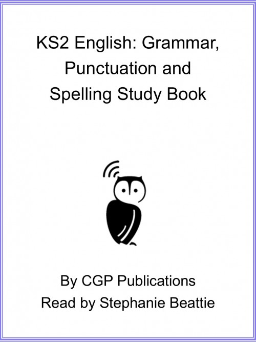 KS2 English: Grammar, Punctuation and Spelling Study Book Cover