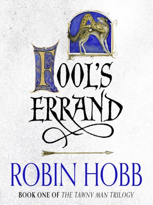 The Tawny Man Trilogy Book 1: Fool's Errand Cover