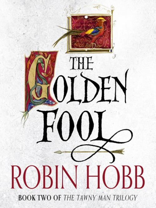 The Tawny Man Trilogy Book 2: The Golden Fool Cover