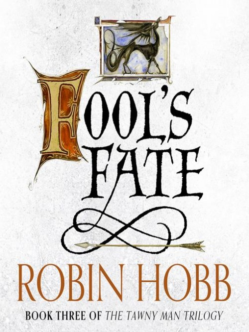 The Tawny Man Trilogy Book 3: Fool's Fate Cover