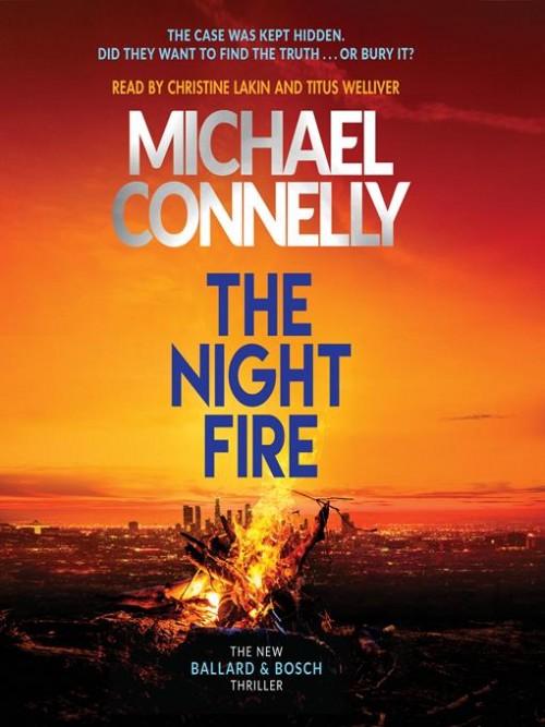 Ballard and Bosch Book 2: The Night Fire Cover