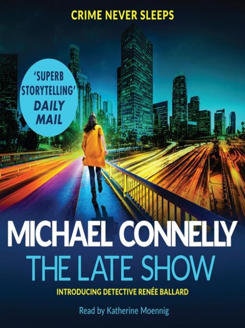 Ballard and Bosch Book 1: The Late Show Cover
