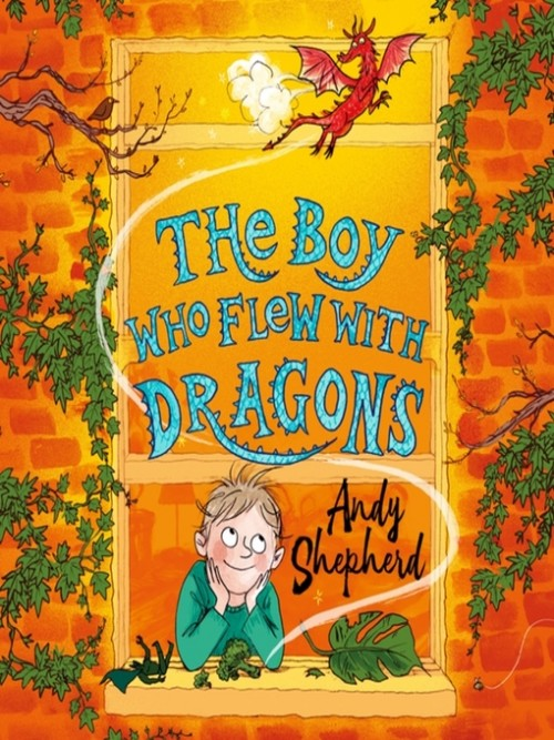 The Boy Who Grew Dragons Book 3: The Boy Who Flew With Dragons Cover