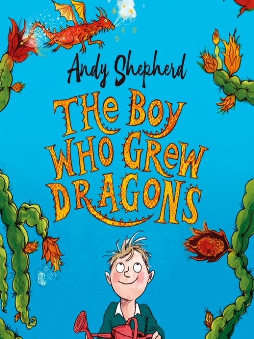 The Boy Who Grew Dragons Cover