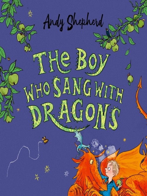 The Boy Who Grew Dragons Book 5: The Boy Who Sang With Dragons Cover
