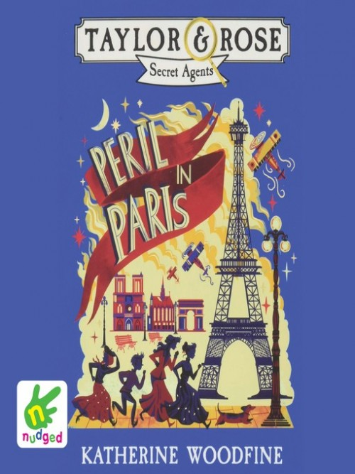 Taylor and Rose Secret Agents Book 1: Peril in Paris Cover