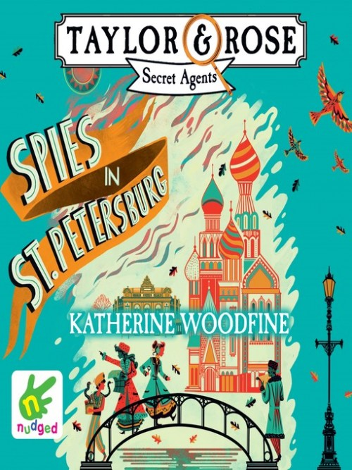 Taylor and Rose Secret Agents Book 2: Spies in St Petersburg Cover