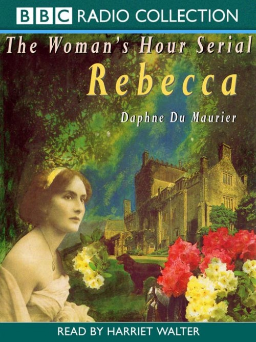 Rebecca: The Woman's Hour Serial Cover