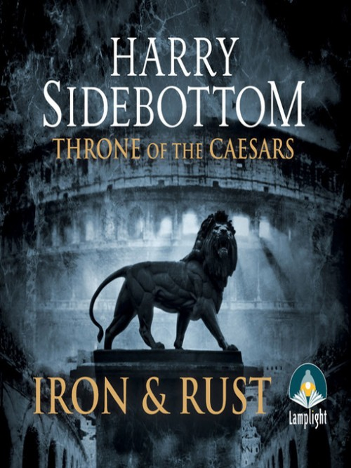 Throne of the Caesars Book 1: Iron and Rust Cover