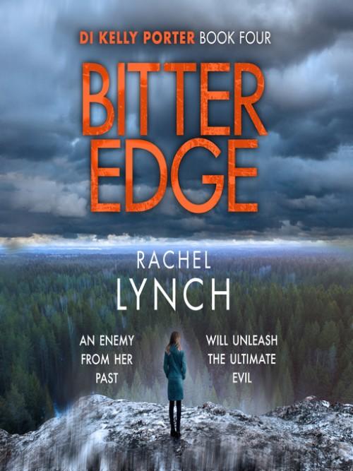 DI Kelly Porter Book 4: Bitter Edge Cover