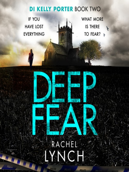 DI Kelly Porter Book 2: Deep Fear Cover
