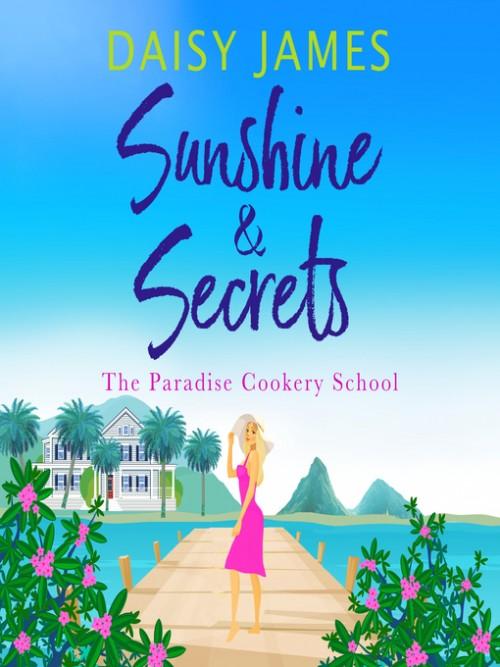Paradise Cookery School Book 1: Sunshine & Secrets Cover