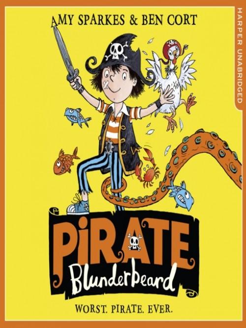Pirate Blunderbeard Book 2: Worst. Pirate. Ever Cover