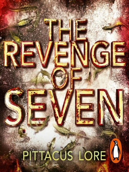 The Lorien Legacies Book 5: The Revenge of Seven Cover