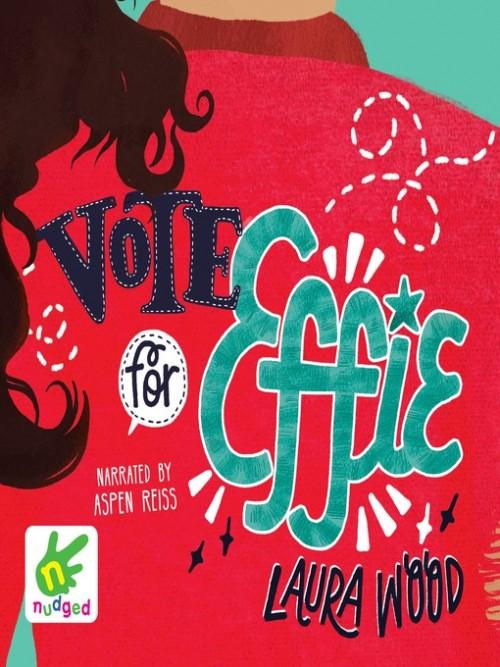 Effie Book 1: Vote for Effie Cover