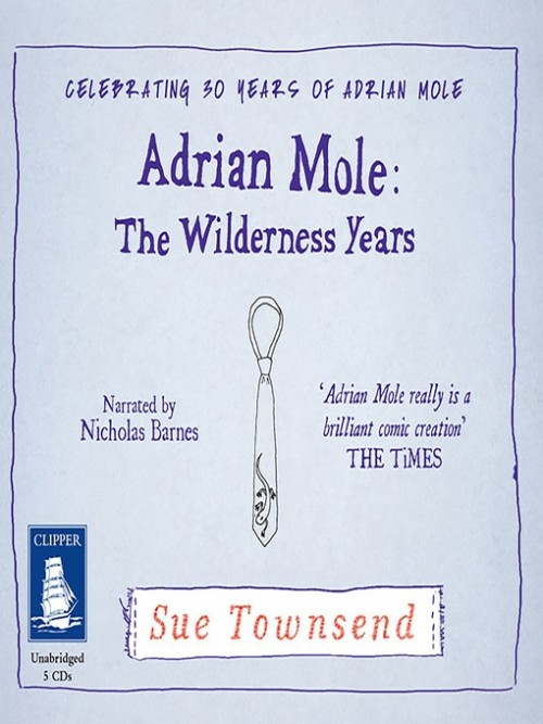 Adrian Mole: The Wilderness Years Cover