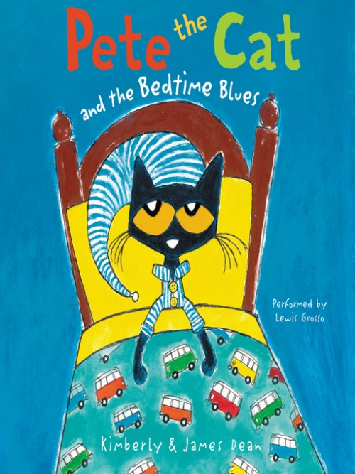 Pete the Cat and the Bedtime Blues Cover