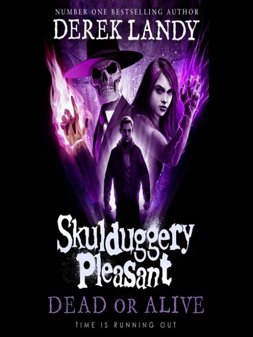Skulduggery Pleasant Book 14: Dead or Alive Cover
