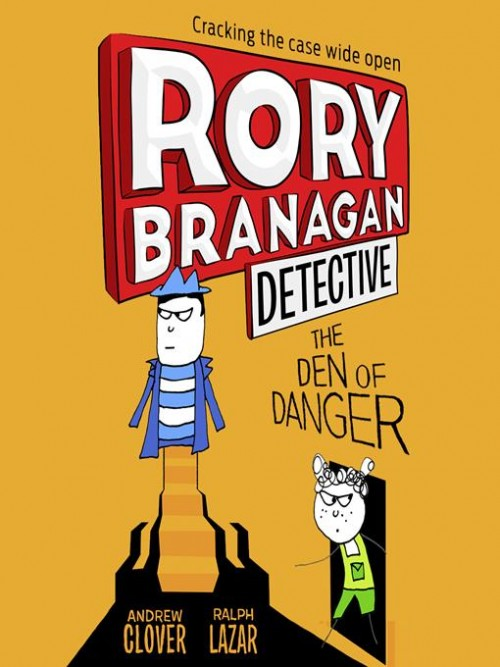 Rory Branagan Book 6: The Den of Danger Cover
