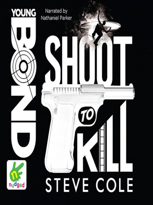 Young Bond: Shoot To Kill Cover