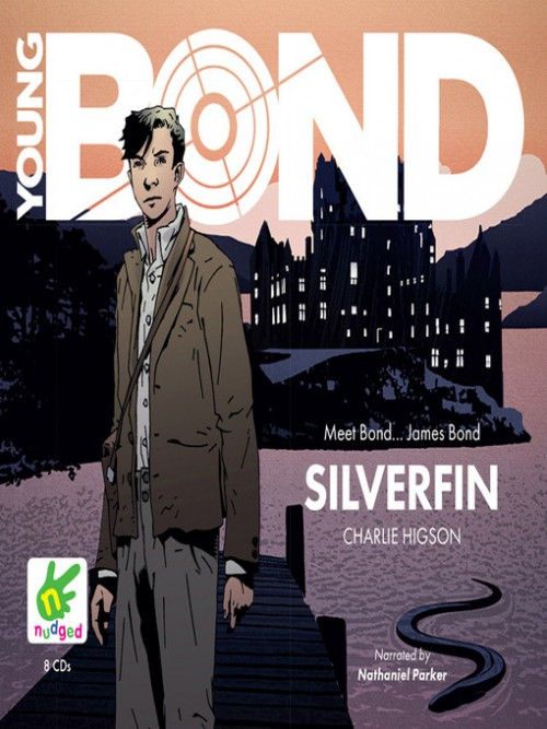 Young Bond Book 1: Silverfin Cover
