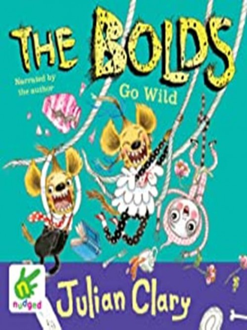 The Bolds Book 5: The Bolds Go Wild Cover