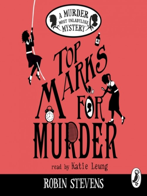 Murder Most Unladylike 8: Top Marks For Murder Cover