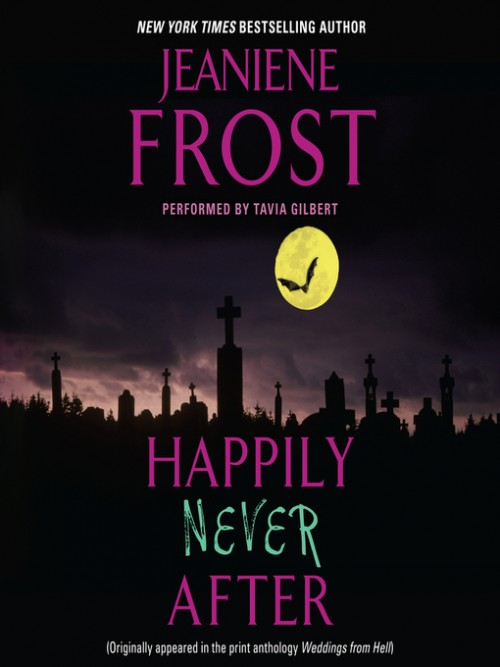 Night Huntress Book 1.5: Happily Never After Cover