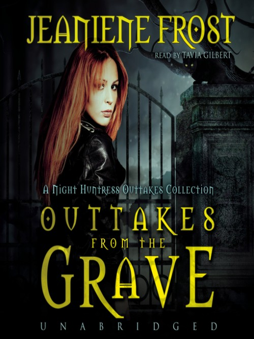 Night Huntress Book 7.5: Outtakes From the Grave Cover