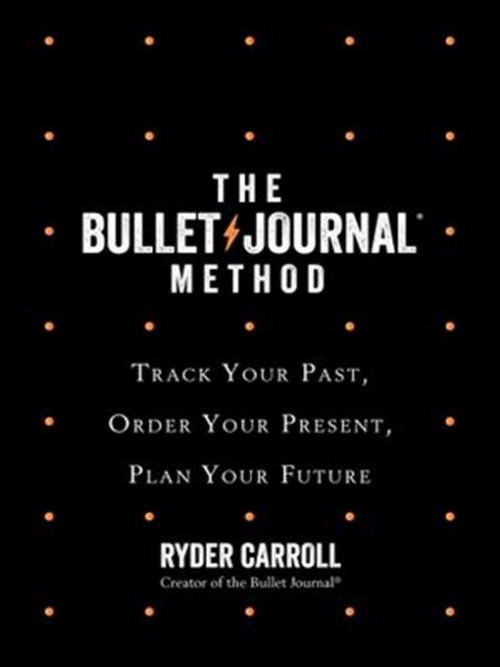 The Bullet Journal Method Cover