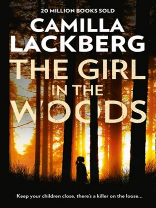 Patrik Hedstrom Book 10: The Girl In the Woods Cover