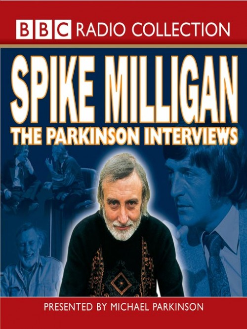 Spike Milligan: The Parkinson Interviews Cover